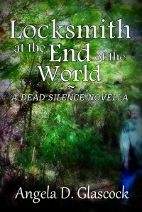locksmith at the end of the world--a dead silence novella CreateSpace cover 2